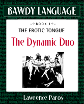 Bawdy Language mini-ebook, Dynamic Duo